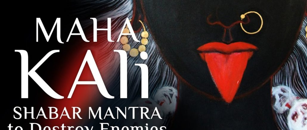 Maha Kali Mantra to Destroy Enemies