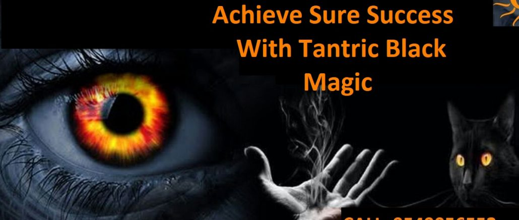 Achieve Sure Success With Tantric Black Magic