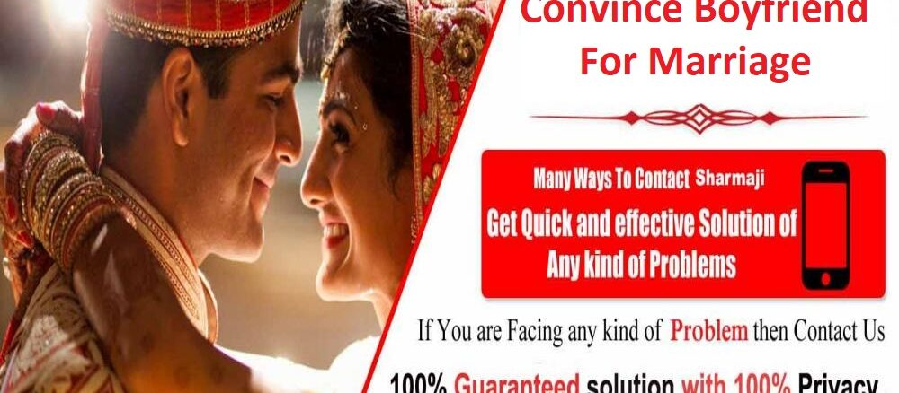 Mantra to Convince Boyfriend For Marriage